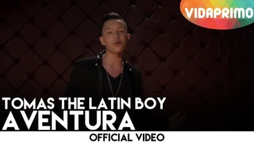 Aventura  [Official Video] - Tomas The Latin Boy