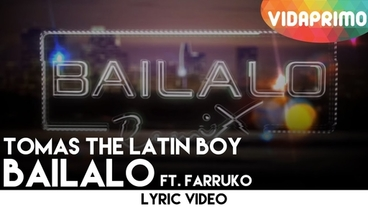 Bailalo   (Remix) [Lyric Video] - Tomas The Latin Boy