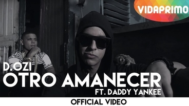 Otro Amanecer  [Official Video] - D.OZi