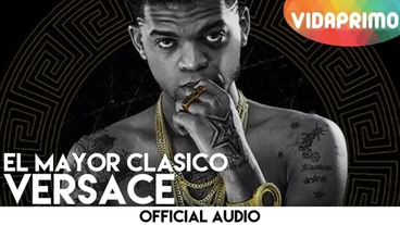 Versace  [Official Audio] - El Mayor Clasico