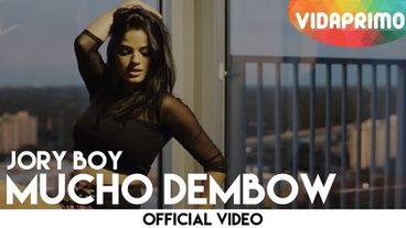 Mucho Dembow  [Official Video] - Jory Boy