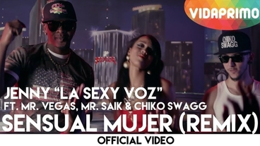 Sensual Mujer   (Remix) [Official Video] - Jenny La Sexy Voz
