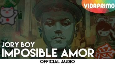 Imposible Amor  [Official Audio] - Jory Boy