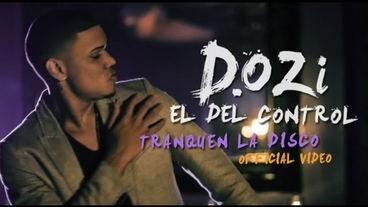 Tranquen La Disco  [Official Video] - D.OZi