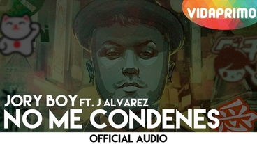 No Me Condenes  [Official Audio] - Jory Boy