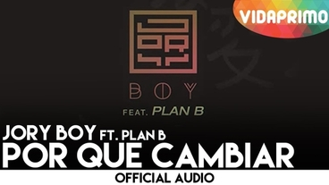Por Que Cambiar  [Official Audio] - Jory Boy