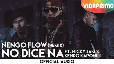 No dice Na   (Remix) [Official Audio] - Ñengo Flow