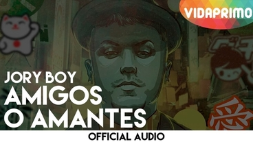 Amigos O Amantes  [Official Audio] - Jory Boy