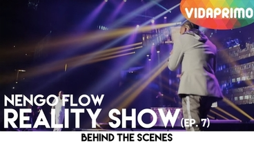 Reality Show   (Episodio 7) [Behind the Scenes] - Ñengo Flow