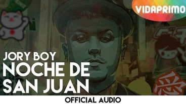 Noche De San Juan  [Official Audio] - Jory Boy