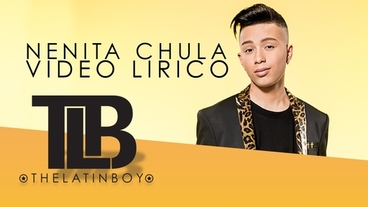 Nenita Chula  [Lyric Video] - Tomas The Latin Boy
