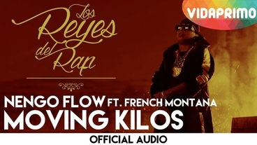 Moving Kilos  - Ñengo Flow
