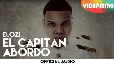 El Capitan Abordo  [Official Audio] - D.OZi