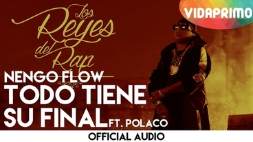 Todo Tiene Su Final  [Official Audio] - Ñengo Flow