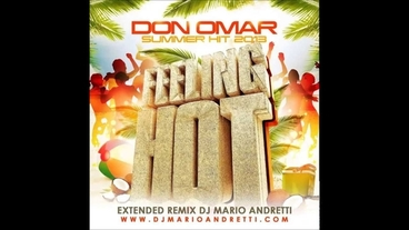 Feeling Hot    (DJ Mario Andretti Extended Mix) [Official Audio] - Don Omar