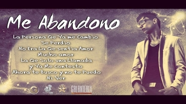 Me abandono  [Lyric Video] - Galante El Emperador