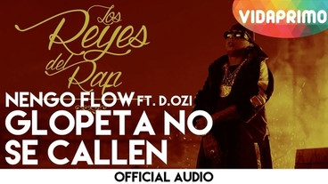 Glopeta No Se Callen  [Official Audio] - Ñengo Flow