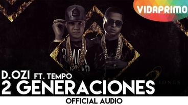 2 Generaciones  [Official Audio] - D.OZi