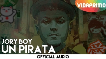 Un Pirata  [Official Audio] - Jory Boy