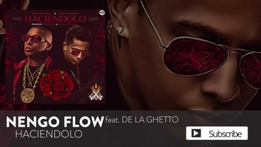 Haciendolo ft. De La Ghetto  [Official Audio] - Ñengo Flow
