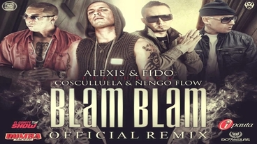 Blam Blam   (Remix)(Preview) [Official Audio] - Alexis Y Fido