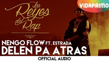 Delen Pa Atras   [Official Audio] - Ñengo Flow