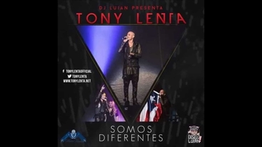 Somos Diferentes  [Official Audio] - Tony Lenta