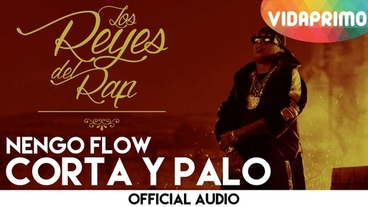 Corta y Palo  [Official Audio] - Ñengo Flow