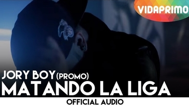 Matando La Liga   (Preview) [Official Video] - Jory Boy