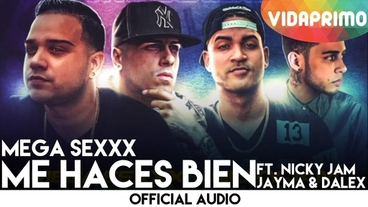 Me Haces Bien   (Remix) [Official Audio] - Mega Sexxx